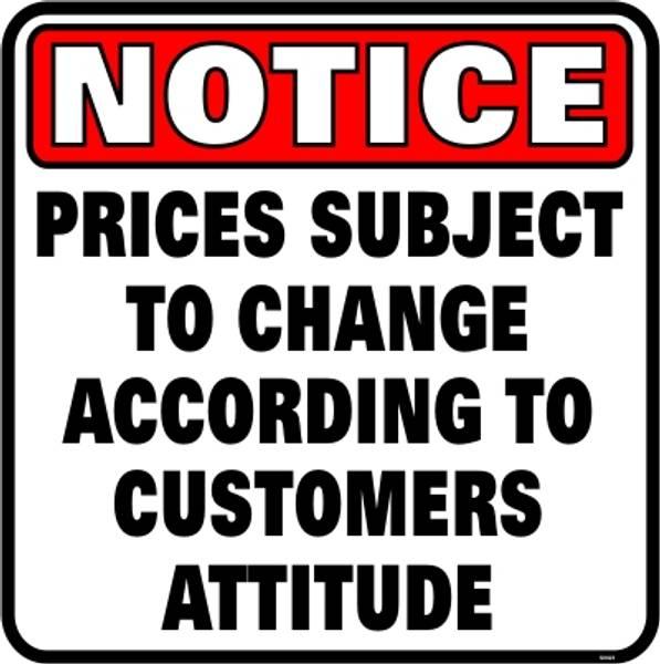 Bilde av Notice Prices Subject To Change - Skilt